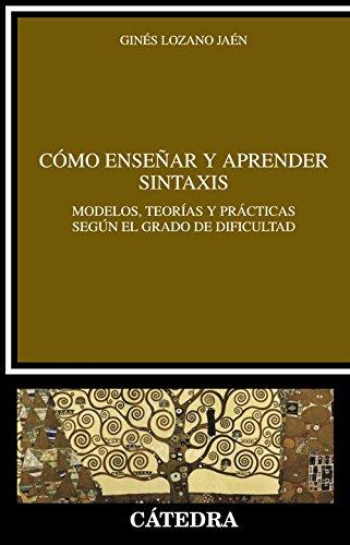 Cómo enseñar y aprender sintaxis (Lingüística)