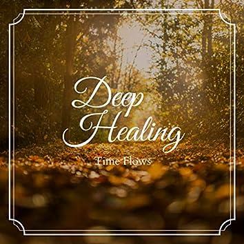 Deep Healing - Time Flows