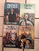 Eden Series Set: 1. This Other Eden 2. The Prince of Eden 3. The Eden Passion 4. The Women of Eden