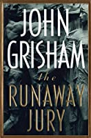 The Runaway Jury: A Novel