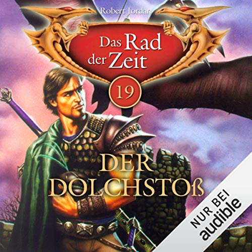 Der Dolchstoß     Das Rad der Zeit 19              By:                                                                                                                                 Robert Jordan                               Narrated by:                                                                                                                                 Helmut Krauss                      Length: 10 hrs and 26 mins     Not rated yet     Overall 0.0