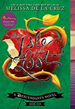 The Isle of the Lost (a Descendants Novel, Book 1)