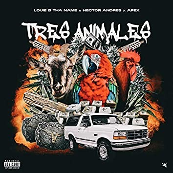 Tres Animales (feat. Hector Andres & Apex)