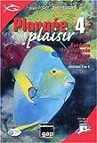 Plongée plaisir 4 - Conduite de palanquée & direction de plongées, Niveaux 4 et 5