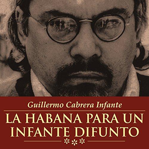 La Habana Para Un Infante Difunto[Havana for a Dead Prince] audiobook cover art