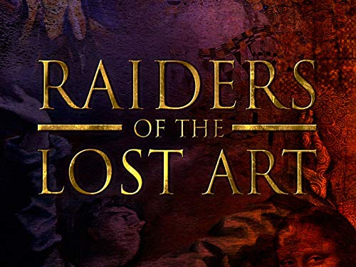 Raiders Of The Lost Art - I predatori dell'arte perduta