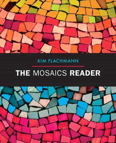 The Mosaics Reader (Flachmann Mosaics)
