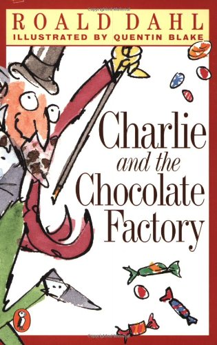 Charlie and the Chocolate Factory (My Roald Dahl)