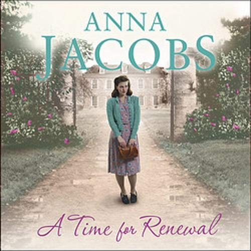 A Time for Renewal Audiobook By Anna Jacobs cover art