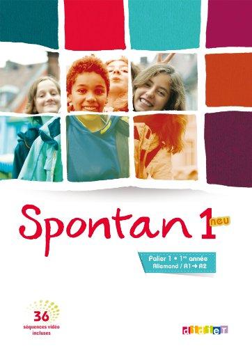 Spontan 1 neu palier 1 - 1re année - Manuel