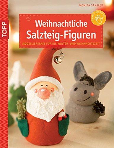 Weihnachtliche Salzteig-Figuren: Modellierspaß für die Winter- und Weihnachtszeit (kreativ.kompakt.kids)