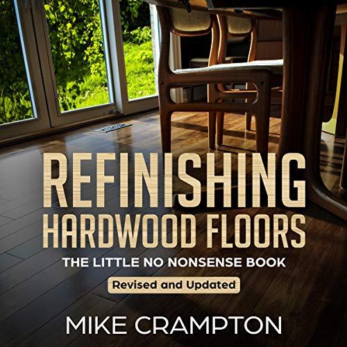 Refinishing Hardwood Floors audiobook cover art