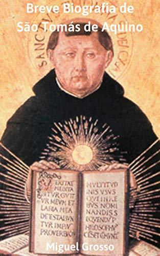 Breve biografia de São Tomás de Aquino