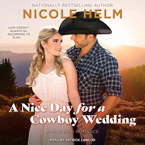 A Nice Day for a Cowboy Wedding audiobook cover art