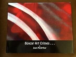 Boxcar Art Crimes...