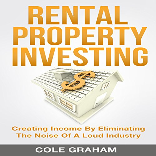 Rental Property Investing Audiobook By Cole Graham cover art