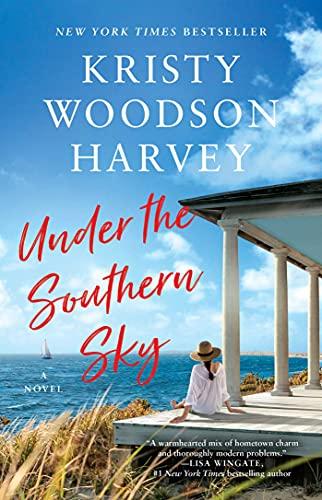 Under the Southern Sky by [Kristy Woodson Harvey]