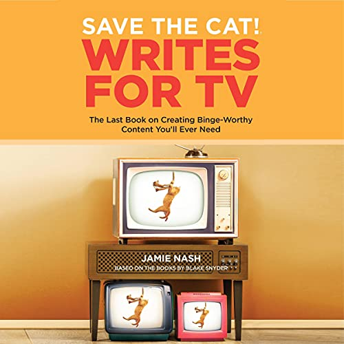 Save the Cat!® Writes for TV Audiobook By Jamie Nash cover art