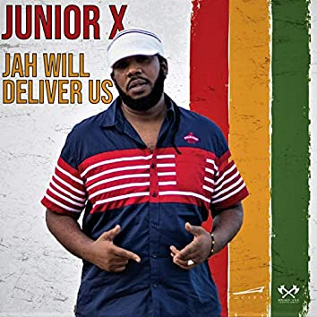 Jah Will Deliver Us