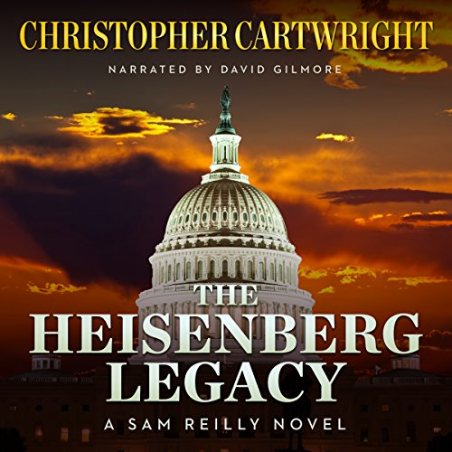 The Heisenberg Legacy (Sam Reilly) audiobook cover art