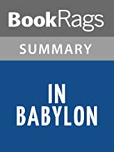 Summary & Study Guide In Babylon by Marcel Moring