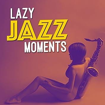 Lazy Jazz Moments