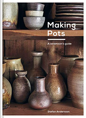 Compare Textbook Prices for Making Pots: A Complete Guide to Wheel-Thrown Ceramics  ISBN 9781911663287 by Andersson, Stefan