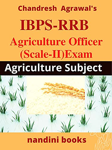 IBPS-RRB Agriculture Officer (Scale-II) Exam: Agriculture Subject :...