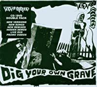 Dig Your Own Grave Ep + DVD