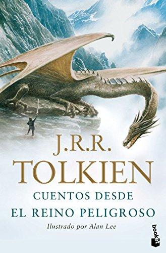 Cuentos desde el Reino Peligroso: Lustrado por Alan Lee (Biblioteca J.R.R. Tolkien)