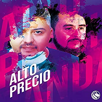 Alto precio (feat. Patricio vasquez)