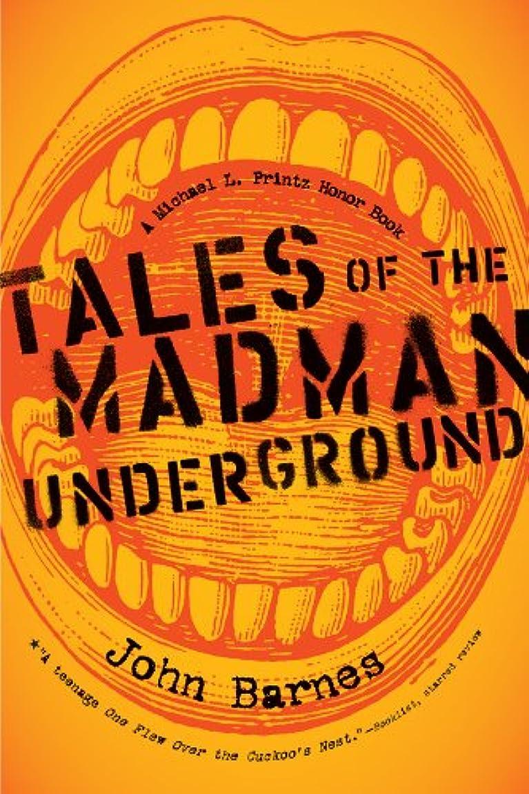 火傷悪質なイーウェルTales of the Madman Underground (English Edition)