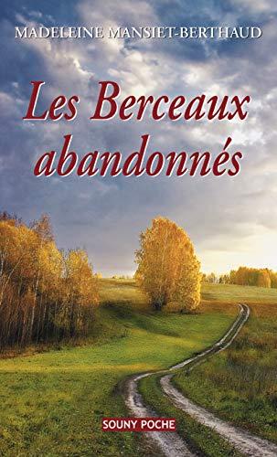Les Berceaux Abandonnes 42