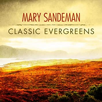 Mary Sandeman - Classic Evergreens