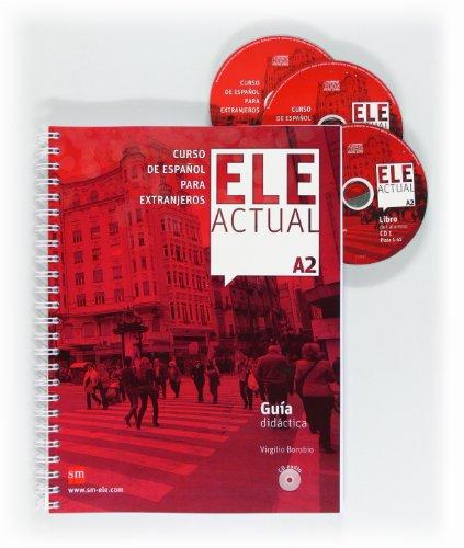 ELE ACTUAL A2. Guía didáctica