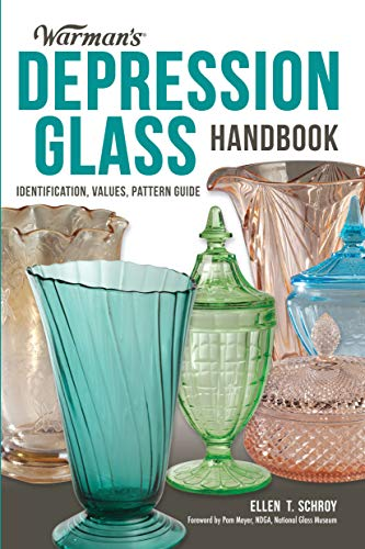 Compare Textbook Prices for Warman's Depression Glass Handbook: Identification, Values, Pattern Guide Illustrated Edition ISBN 0074962020017 by Schroy, Ellen,Meyer, Pam