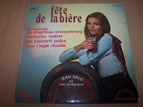 Fete de la biere volume 1 : La mrche du chapiteau Kronenbourg - Kuckucks Walzer - Der Klarinett Polka - Sous laigle double - 45 tours - 7