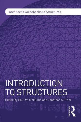 Introduction to Structures (Architect's Guidebooks to Structures)