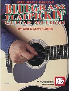 Mel Bay's Deluxe Bluegrass Flatpickin' Guitar Method
