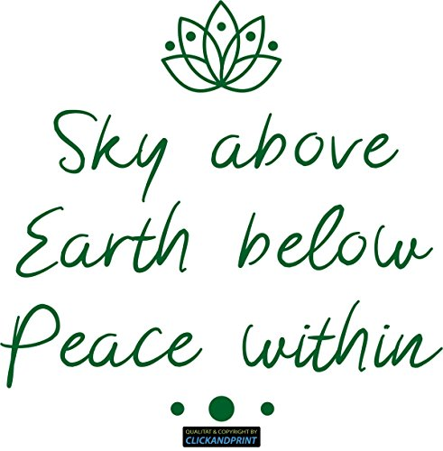 CLICKANDPRINT Aufkleber » Sky above, Earth below, Peace within, 40x38,1cm, Smaragdgrün • Dekoaufkleber / Autoaufkleber / Sticker / Decal / Vinyl