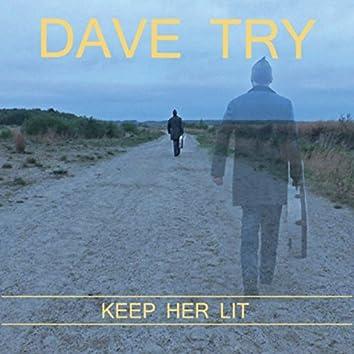 Keep Her Lit