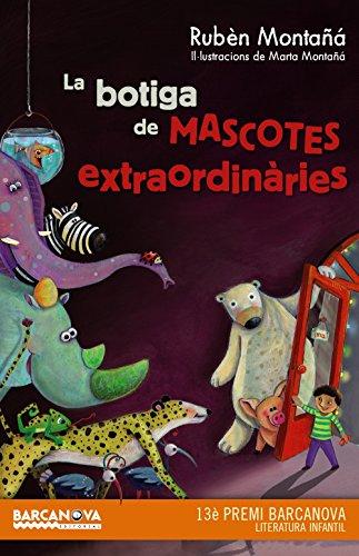 La botiga de mascotes extraordinàries (Llibres Infantils I Juvenils - Diversos)