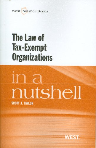 The Law of Tax-Exempt Organizations in a Nutshell (Nutshell Series)