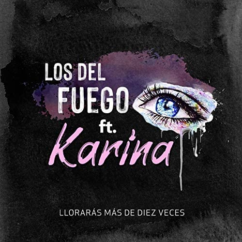 Los del Fuego feat. Karina