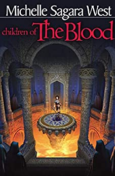 Children of the Blood (The Sundered Book 2) by [Michelle Sagara West]