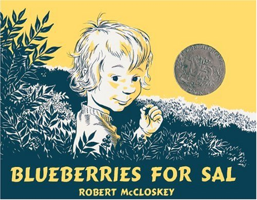 Blueberries For Sal (Turtleback School & Library Binding Edition) (Picture Puffin Books)