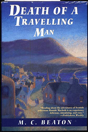 Death of a Travelling Man (Hamish Macbeth Myste... 0312097832 Book Cover