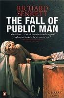Fall of Public Man by Richard Sennett(2003-01-30)