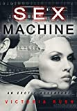 Sex Machine: An Erotic Adventure ( Lesbian / Bisexual Erotica ) (Jade's Erotic Adventures Book 10)