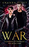 War (Guardians of The Realm Book 3)